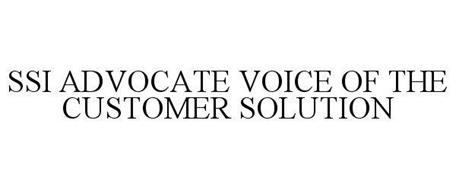 SSI ADVOCATE VOICE OF THE CUSTOMER SOLUTION