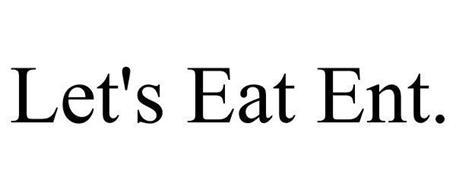 LET'S EAT ENT.