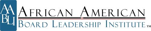 AABLI AFRICAN AMERICAN BOARD LEADERSHIPINSTITUTE