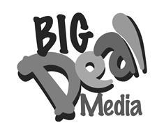 BIG DEAL MEDIA