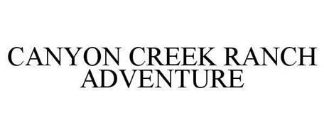 CANYON CREEK RANCH ADVENTURE