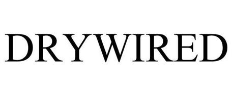 DRYWIRED