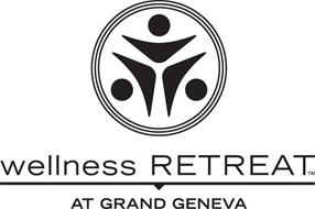 WELLNESS RETREAT AT GRAND GENEVA