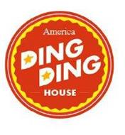 AMERICA DING DING HOUSE