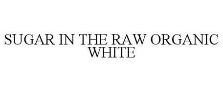 ORGANIC WHITE SUGAR IN THE RAW