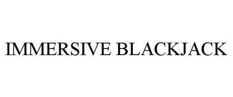IMMERSIVE BLACKJACK