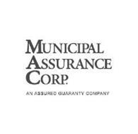 MUNICIPAL ASSURANCE CORP. AN ASSURED GUARANTY COMPANY