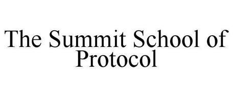 THE SUMMIT SCHOOL OF PROTOCOL