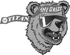 TITAN THE GRIZZ