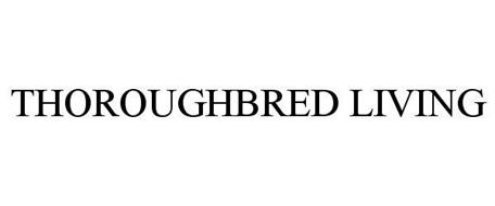 THOROUGHBRED LIVING