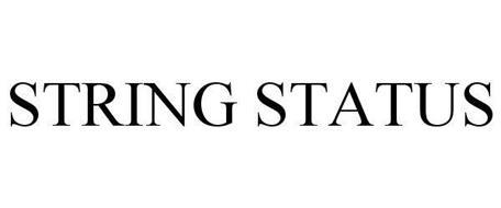 STRING STATUS
