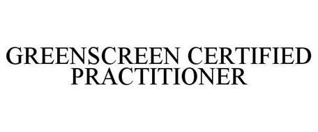 GREENSCREEN CERTIFIED PRACTITIONER
