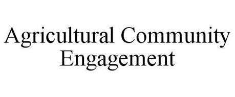 AGRICULTURAL COMMUNITY ENGAGEMENT