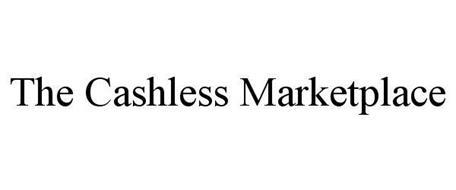 THE CASHLESS MARKETPLACE