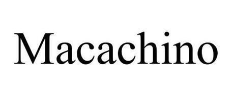 MACACHINO