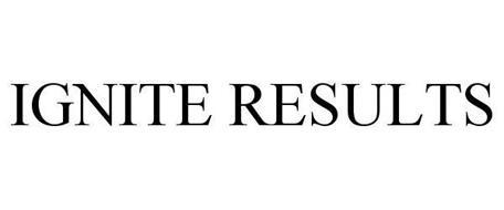 IGNITE RESULTS