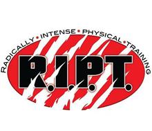 R.I.P.T. RADICALLY · INTENSE · PHYSICAL TRAINING