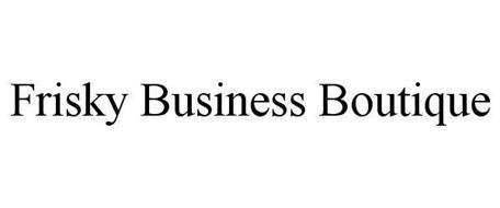 FRISKY BUSINESS BOUTIQUE