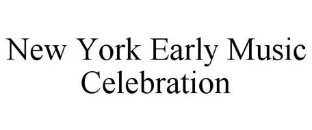 NEW YORK EARLY MUSIC CELEBRATION