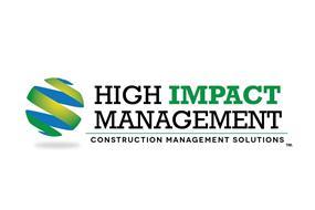 HIGH IMPACT MANAGEMENT CONSTRUCTION MANAGEMENT SOLUTIONS