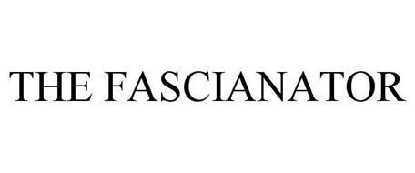 THE FASCIANATOR