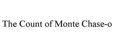 THE COUNT OF MONTE CHASE-O