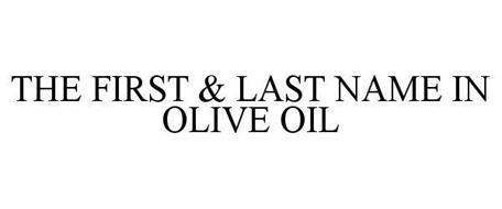 THE FIRST & LAST NAME IN OLIVE OIL