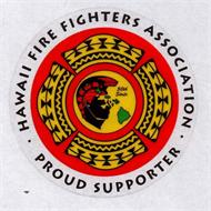 HAWAII FIRE FIGHTERS ASSOCIATION · PROUD SUPPORTER · 50TH STATE