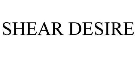 SHEAR DESIRE