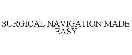 SURGICAL NAVIGATION MADE EASY