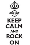 HARD ROCK CAFE KEEP CALM AND ROCK ON