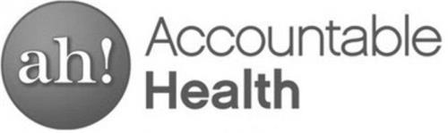 AH! ACCOUNTABLE HEALTH