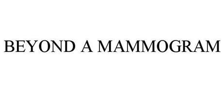BEYOND A MAMMOGRAM