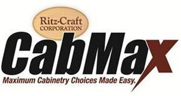 RITZ-CRAFT CORPORATION CABMAX MAXIMUM CABINETRY CHOICES MADE EASY.