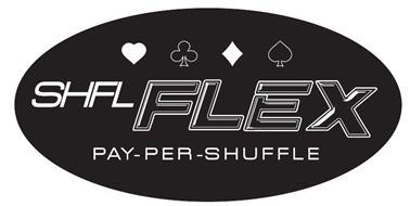 SHFL FLEX PAY-PER-SHUFFLE