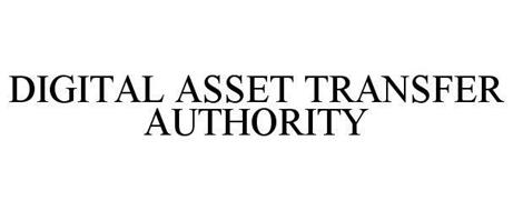 DIGITAL ASSET TRANSFER AUTHORITY