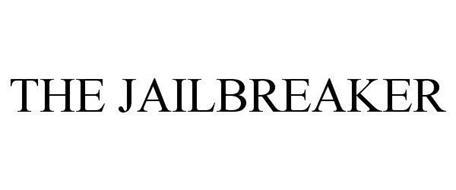 THE JAILBREAKER