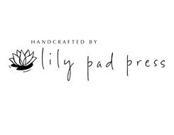 HANDCRAFTED BY LILY PAD PRESS