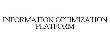 INFORMATION OPTIMIZATION PLATFORM