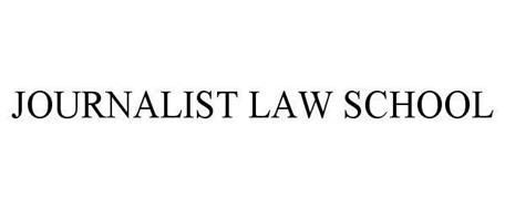 JOURNALIST LAW SCHOOL