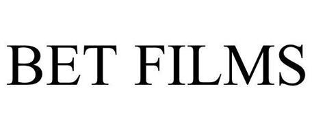 BET FILMS