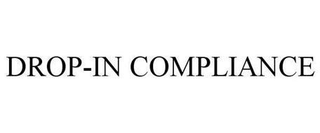 DROP-IN COMPLIANCE
