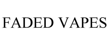 FADED VAPES