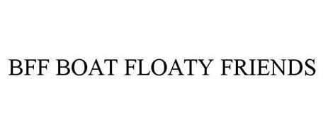 BFF BOAT FLOATY FRIENDS