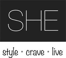 SHE STYLE · CRAVE · LIVE