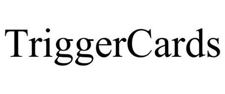 TRIGGERCARDS