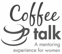 COFFE TALK A MENTORING EXPERIENCE FOR WOMEN