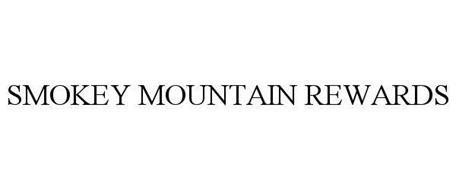 SMOKY MOUNTAIN REWARDS