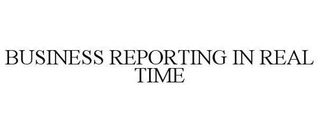 BUSINESS REPORTING IN REAL TIME