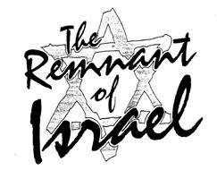 THE REMNANT OF ISRAEL